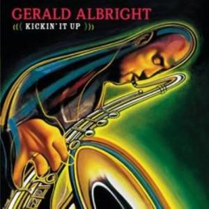 Gerald Albright_Kick'in It Up.jpg